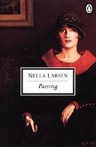 Passing : authoritative text, backgrounds and contexts, criticism