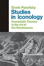Studies in iconology; humanistic themes in the art of the Renaissance