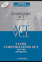 Companies Act 61 of 1973 ; and Close Corporations Act 69 of 1984 : with regulations, tables of cases and indexes