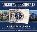America's presidents : facts, photos, and memorabilia from the nation's chief executives