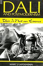 Dali and postmodernism : this is not an essence