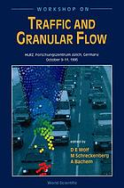 Workshop on Traffic and Granular Flow : HLRZ, Forschungszentrum Jülich, Germany, October 9-11, 1995