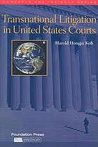 Transnational litigation in United States courts