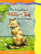 The friendship of Milly and Tug