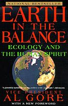 Earth in the balance : ecology and the human spirit