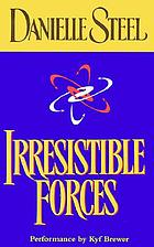 Irresistible forces