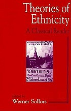 Theories of ethnicity : a classical reader