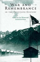 War and remembrance in the twentieth century