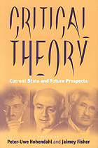 Critical theory : current state and future prospects