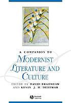 A companion to modernist literature and culture