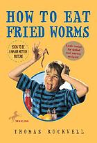 How to eat fried wormsHow to eat fried worms