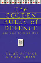 The golden rules of defence : (and when to break them)