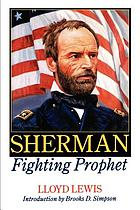 Sherman, fighting prophet