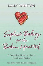 Sophie's bakery for the broken hearted : a novel