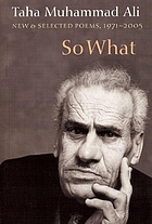 So what : new & selected poems (with a story), 1971-2005
