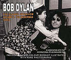 Bob Dylan : the classic interviews