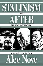Stalinism and after : the road to Gorbachev