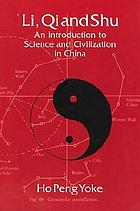 Li, qi, and shu : an introduction to science and civilization in China