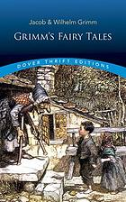Fairy tales from the Brothers Grimm : a new English version