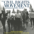 The civil rights movement : a photographic history, 1954-68