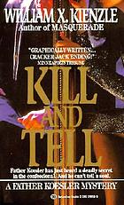 Kill and tell