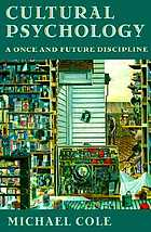 Cultural psychology : a once and future discipline