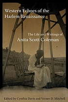 Western echoes of the Harlem Renaissance : the life and writings of Anita Scott Coleman