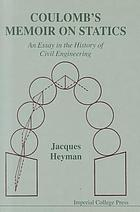 Coulomb's memoir on statics; an essay in the history of civil engineering