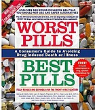 Worst pills, best pills : a consumer's guide to avoiding drug-induced death or illness