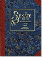The Senate : 1789-1989 : addresses on the history of the United States Senate