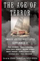 The age of terror : America and the world after September 11
