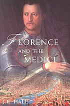 Florence and the Medici : the pattern of control