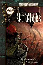 The city of splendors : a Waterdeep novel