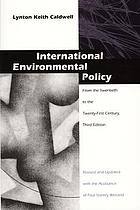 International environmental policy : from the twentieth to the twenty-first century