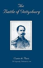 The battle of Gettysburg a history of the civil war in America