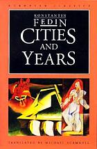 Cities and years : a novel