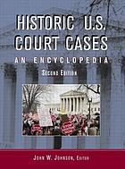 Historic US Court Cases : an Encyclopedia