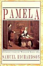 Pamela, or, Virtue rewarded