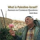 What is Palestine-Israel? : answers to common questions