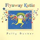 Flyaway Katie