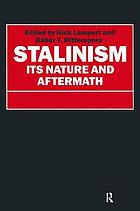 Stalinism : its nature and aftermath : essays in honour of Moshe Lewin