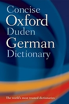 Concise Oxford-Duden German dictionary : German-English, English-German
