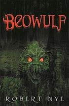 Beowulf; a new telling