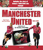 The illustrated history of Manchester United, 1878-2000