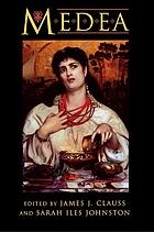 Medea : essays on Medea in myth, literature, philosophy, and art