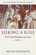 Seeking a role : the United Kingdom, 1951-1970