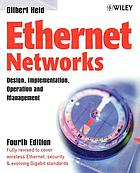 Ethernet networks : design, implementation, operation, management