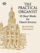 The practical organist : 50 short works for church services