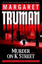 Murder on K Street : a capital crimes novel