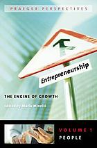 Entrepreneurship : the engine of growth